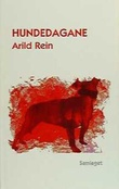 """""""Hundedagane - roman"""" av Arild Rein"""