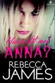 """""""Hva er det med Anna?"""" av Rebecca James"""