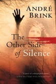 """The other side of silence"" av André Brink"