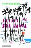 """""""Reiser på Sri Lanka - Norges øy i tropene"""" av Sverre Tom Radøy"""