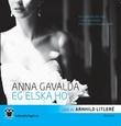 """Eg elska ho"" av Anna Gavalda"