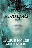 """Wintergirls"" av Laurie Halse Anderson"