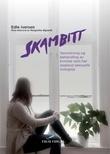"""""""Skambitt senvirkning og behandling av kvinner som har opplevd seksuelle overgrep"""" av Edle Iversen"""