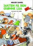 """""""Jakten på den grønne lua"""" av Holger Fangel"""
