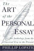 """The Art of the Personal Essay An Anthology from the Classical Era to the Present"" av Phillip Lopate"