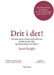 """""""Drit i det! - hvordan slutte å bruke tid du ikke har på folk du ikke liker og ting du dypest sett driter i"""" av Sarah Knight"""