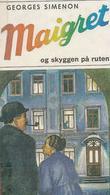 """""""Maigret og skyggen på ruten"""" av Georges Simenon"""