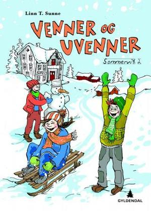 """""""Venner og uvenner."""" av Linn T. Sunne"""
