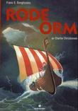 """""""Frans G. Bengtssons Røde Orm første del"""" av Charlie Christensen"""