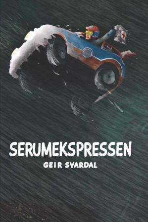 """Serumekspressen"" av Geir Svardal"