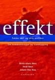 """""""Effekt - falske smil og ekte ørefiker"""" av Heidi Ihlen"""