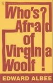 """Who's afraid of Virginia Woolf?"" av Edward Albee"