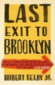 """Last Exit to Brooklyn"" av Hubert Selby Jr."