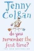 """Do you remember the first time?"" av Jenny Colgan"