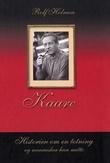 """""""Kaare - historien om en totning og mennesker han møtte"""" av Rolf Holmen"""