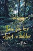 """""""Den som har elsket en hulder - en fabel"""" av Jan Lockert"""