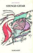 """""""Stengd gitar"""" av Jon Fosse"""