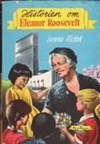 """Historien om Eleanor Roosevelt"" av Lorena A. Hickok"