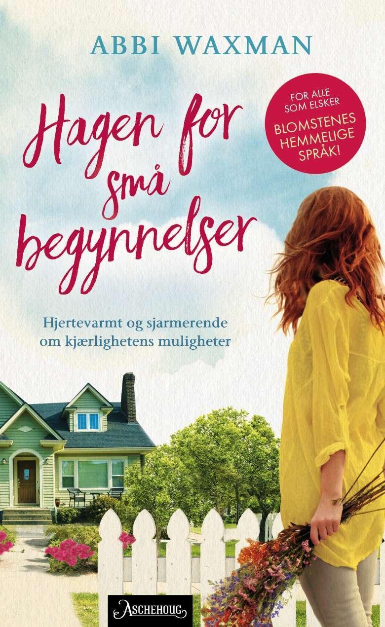 """""""Hagen for små begynnelser"""" av Abbi Waxman"""
