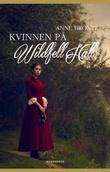 """""""Kvinnen på Wildfell Hall"""" av Anne Brontë"""