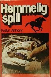 """""""Hemmelig spill"""" av Evelyn Anthony"""