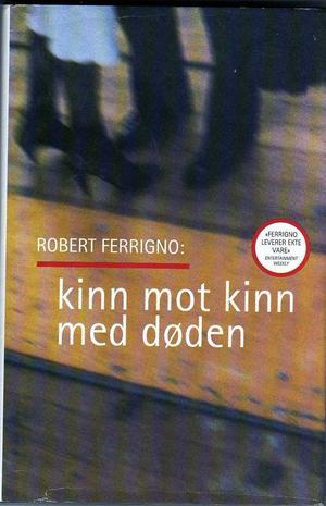 """""""Kinn mot kinn med døden"""" av Robert Ferrigno"""