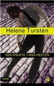 """""""Den knuste Tang-hesten"""" av Helene Tursten"""