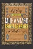 """""""Muhammed - profet og kriger"""" av Halvor Tjønn"""