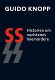 """""""SS historien om nazistenes leiemordere"""" av Guido Knopp"""