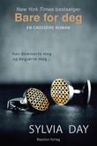 """""""Bare for deg - en Crossfire-roman"""" av Sylvia Day"""