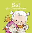 """""""Sol går i barnehagen"""" av Pauline Oud"""