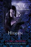 """Hidden - A House of Night Novel"" av P C Cast"