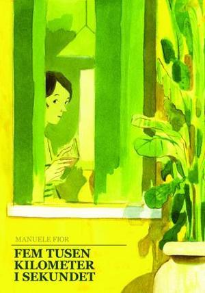 """""""Fem tusen kilometer i sekundet"""" av Manuele Fior"""