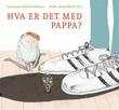 """Hva er det med pappa?"" av Constance Ørbeck-Nilssen"