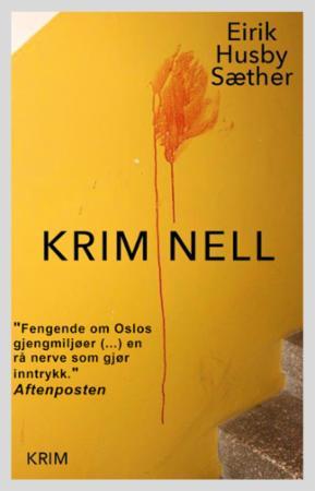 """""""Kriminell"""" av Eirik Husby Sæther"""