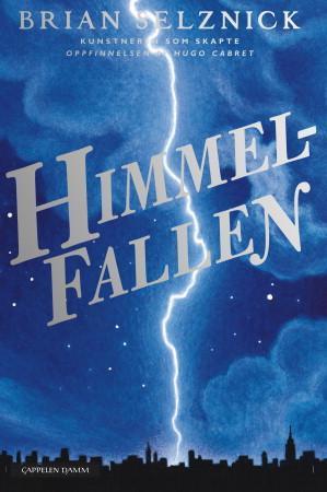 """""""Himmelfallen - en roman i ord og bilder"""" av Brian Selznick"""