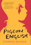 """Pigeon English"" av Stephen Kelman"