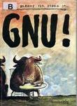 """""""Gnu!"""" av Trond Brænne"""