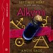 """Alkymi - Spetimus Heap"" av Angie Sage"