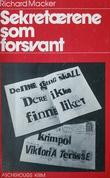 """""""Bortreist på ubestemt tid ; Sekretærene som forsvant"""" av Sigrun Karin Christiansen"""