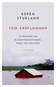 """""""700-årsflommen - 13 innlegg om klimaendringer, poesi og politikk"""" av Espen Stueland"""