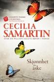 """""""Skjønnhet for aske - roman"""" av Cecilia Samartin"""