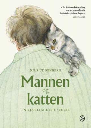 """""""Mannen og katten - en kjærlighetshistorie"""" av Nils Uddenberg"""