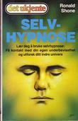"""""""Selvhypnose - en trinnvis innføring i selvhypnose"""" av Ronald Shone"""