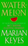 """""""Watermelon"""" av Marian Keyes"""