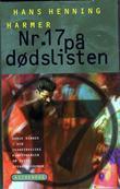 """""""Nr. 17 på dødslisten - en roman fra det moderne Sri Lanka"""" av Hans Henning Harmer"""
