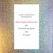 """""""Kjærlighetshistorie, eller Utenom og hjem eller Et epos - en roman i to akter"""" av Gine Cornelia Pedersen"""