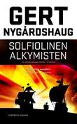 """Solfiolinen ; Alkymisten : noveller"" av Gert Nygårdshaug"