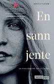 """""""En sånn jente - en dokumentar om voldtekt"""" av Monica Flatabø"""