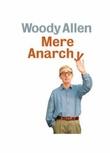 """Mere anarchy"" av Woody Allen"